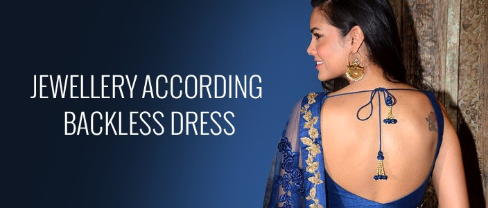 Jewellery According Backless Dress