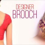 Designer Brooch