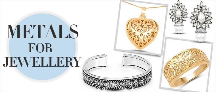 Jewellery-Metals